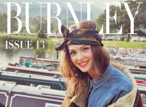 Burnley Lifestyle Magazine – Issue 13